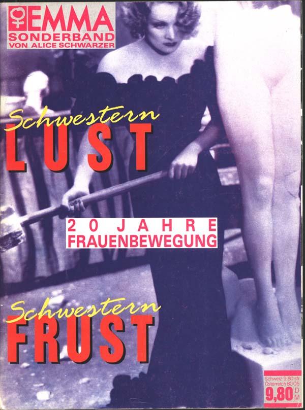 Sonderband 20 Jahre Frauenbewegung: Schwesternlust - Schwesternfrust, 1991