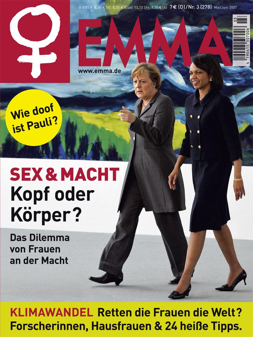 "Titelstory der EMMA 3/2007: ""Kopf oder Körper - Das Dilemma von Frauen an der Macht""."